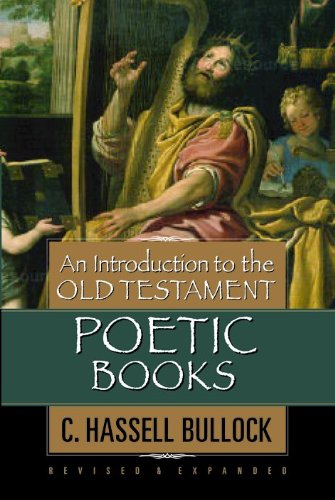 9780802441577: An Introduction to the Old Testament Poetic Books