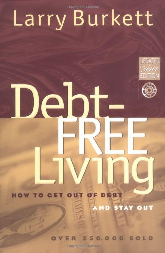 9780802442291: Debt-Free Living: How to Get Out of Debt and Stay Out