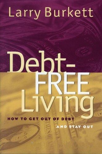 9780802442321: Debt Free Living