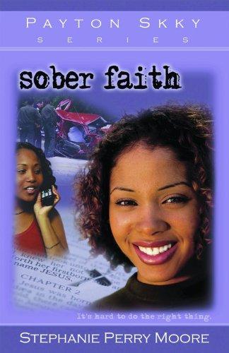 9780802442376: Sober Faith (Payton Skky Series, 2)