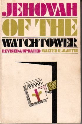 9780802442901: Jehovah of the Watchtower: Revised & Updated