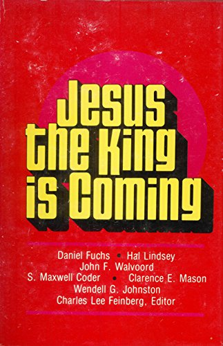 Jesus the King is Coming: Daniel Fuchs; Hal