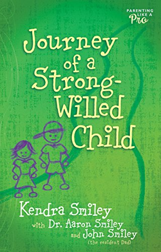 Journey of a Strong-Willed Child: Aaron Smiley; Moody