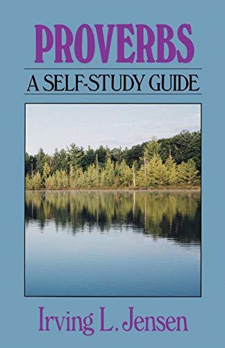 9780802444714: Proverbs- Jensen Bible Self Study Guide (Jensen Bible Self-Study Guide Series)