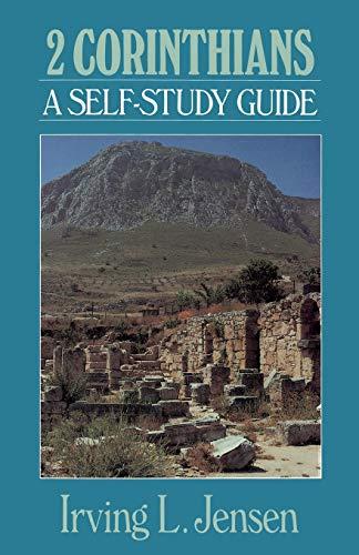 Second Corinthians- Jensen Bible Self Study Guide (Jensen Bible Self-Study Guide Series) (0802444733) by Irving L Jensen