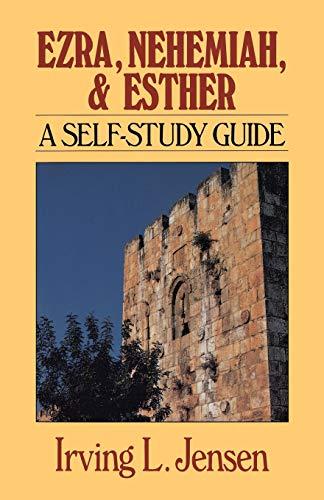 9780802444783: Ezra & Nehemiah & Esther- Jensen Bible Self Study Guide (Jensen Bible Self-Study Guide Series)