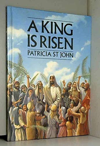 9780802445766: A King Is Risen