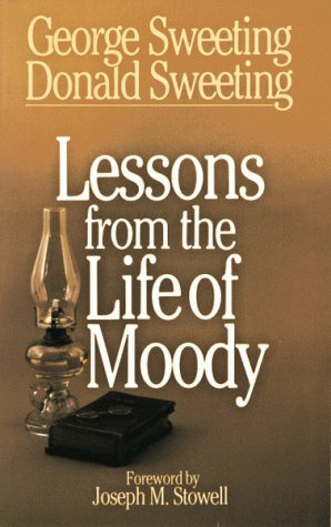9780802446862: Lessons from the Life of Moody