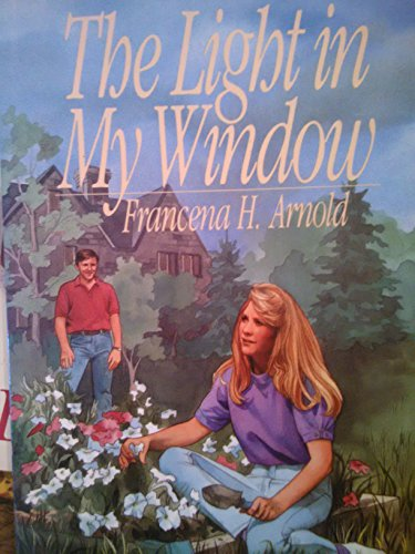 The Light in My Window (Moody Classic Fiction): Arnold, Francena H.