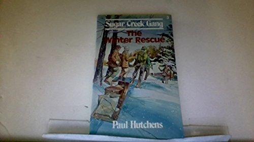 9780802448033: The Winter Rescue (Sugar Creek Gang Series)