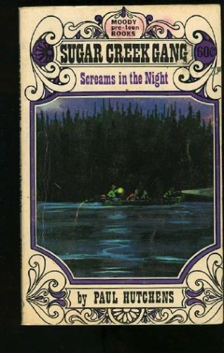 Screams in the Night (Sugar Creek Gang #10)