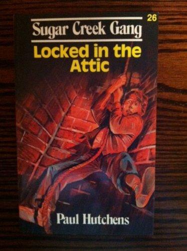 9780802448316: Locked in the Attic