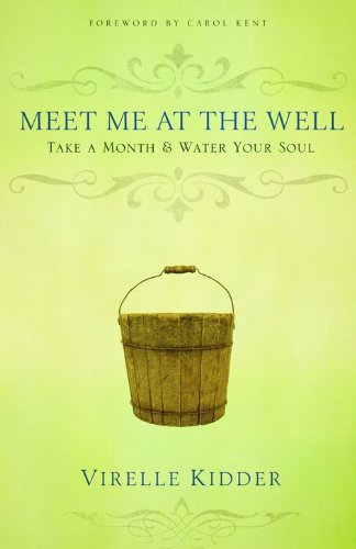 9780802448613: Meet Me at the Well: Take a Month and Water Your Soul