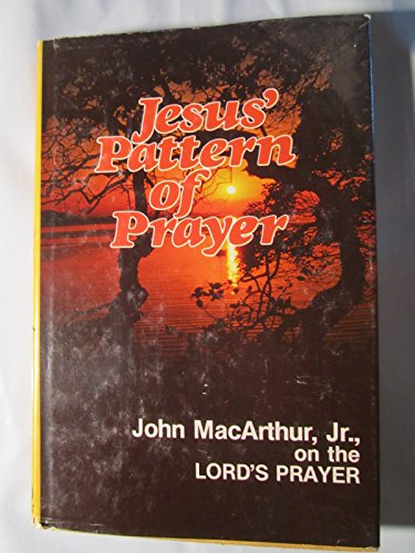 9780802449610: Jesus' pattern of prayer