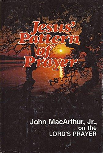 9780802449610: Jesus' pattern of prayer