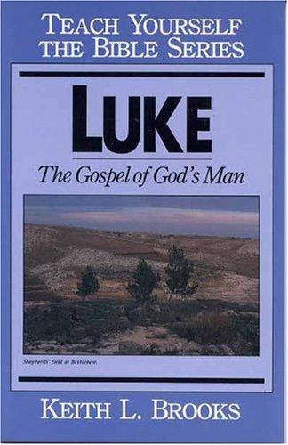 9780802450470: Luke- Bible Study Guide (Teach Yourself The Bible Series-Brooks)