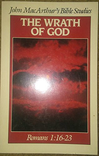9780802450968: The wrath of God (John MacArthur's Bible studies)