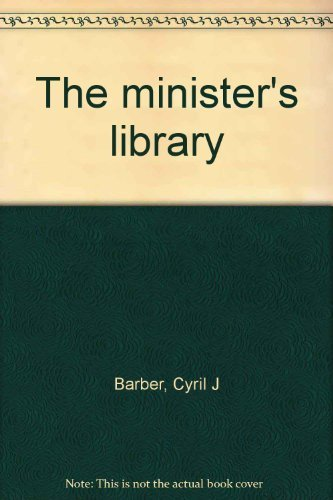 9780802453013: The minister's library