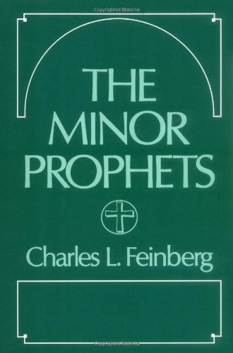 9780802453051: The Minor Prophets