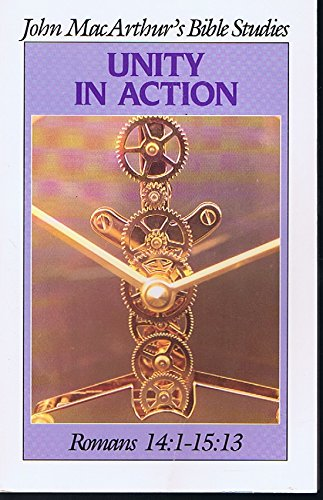 9780802453075: Unity in Action: Romans 14:1-15:13 (John MacArthur's Bible Studies)