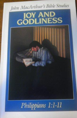 9780802453228: Joy and Godliness : Philippians 1: 1-11
