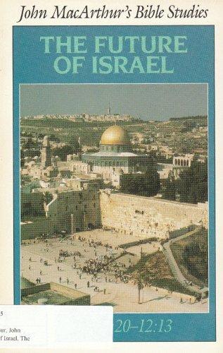 9780802453297: The Future of Israel: Daniel 9:20-12:13 (BIBLE STUDIES)
