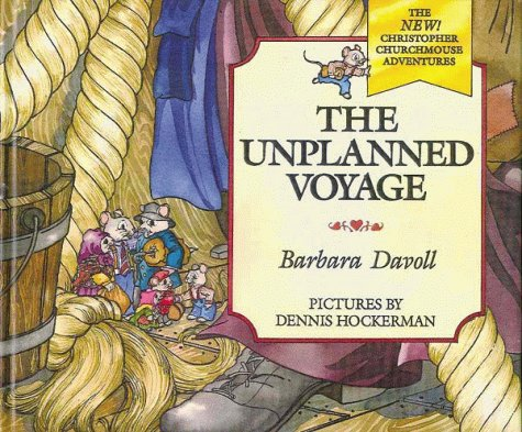 The Unplanned Voyage (Christopher Churchmouse Adventures ): Davoll, Barbara