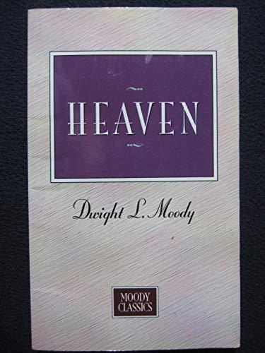 9780802454461: Heaven (Moody Classics)