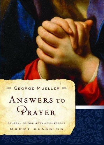 9780802456502: ANSWERS TO PRAYER (Moody Classics)