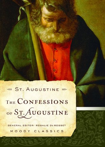 9780802456519: Confessions of St. Augstine, The (Moody Classics)