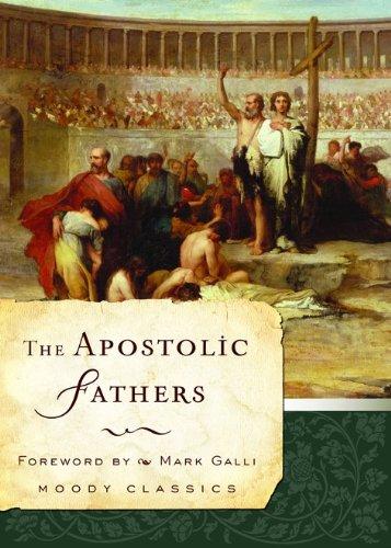 9780802456595: The Apostolic Fathers (Moody Classics)