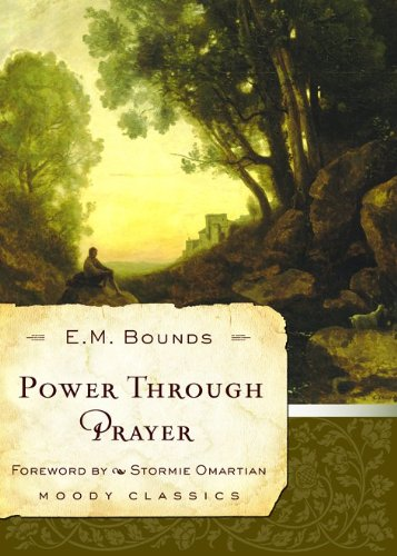 9780802456625: Power Through Prayer (Moody Classics)