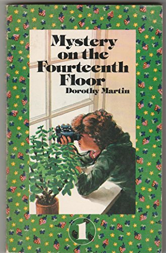 Mystery on the fourteenth floor (0802457002) by Dorothy McKay Martin