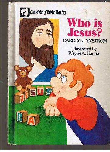 9780802459930: Who is Jesus? (Children's Bible basics)