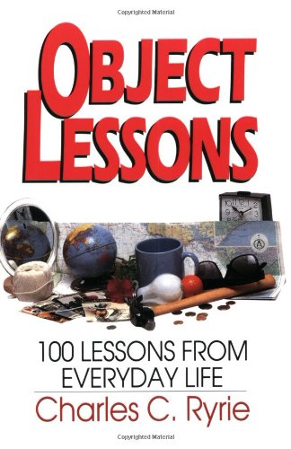 9780802460295: Object Lessons: 100 Lessons from Everyday Life