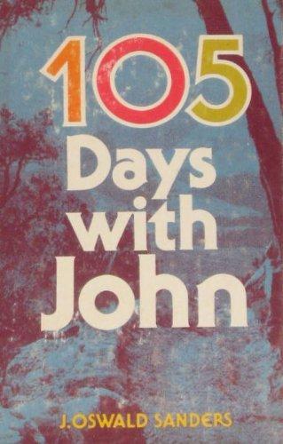 105 Days With John: Sanders, J. Oswald