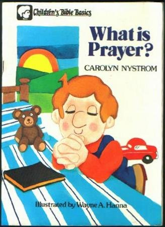 9780802461568: What is Prayer?