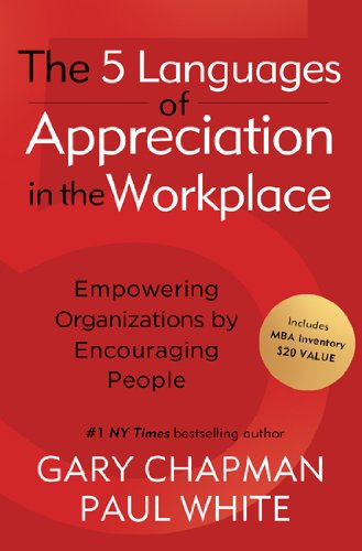 9780802461995: Five Languages of Appreciation in the Workplace