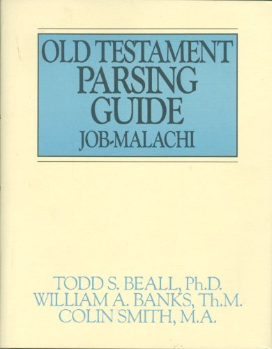 9780802463166: Old Testament Parsing Guide, Vol. 2: Job-Malachi