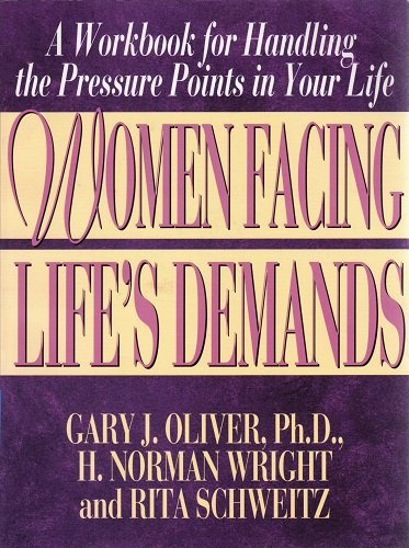 9780802463210: Women Facing Life's Demands: A Workbook for Handling the Pressure Points in Your Life