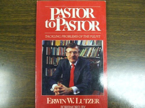 9780802463265: Pastor to pastor: Tackling problems of the pulpit