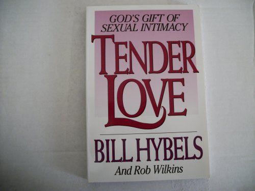 9780802463487: Tender Love: God's Gift of Sexual Intimacy