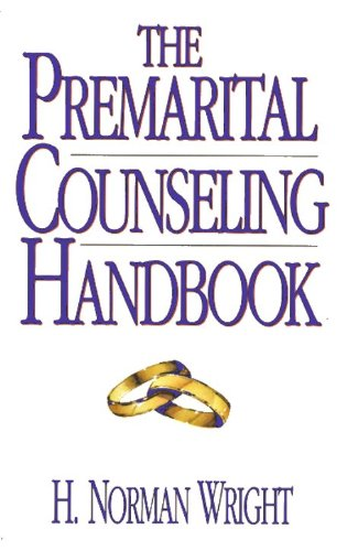 9780802463821: The Premarital Counseling Handbook
