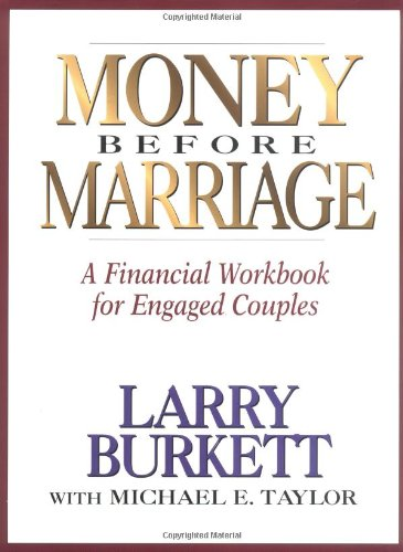 9780802463890: Money Before Marriage: A Financial Workbook for Engaged Couples