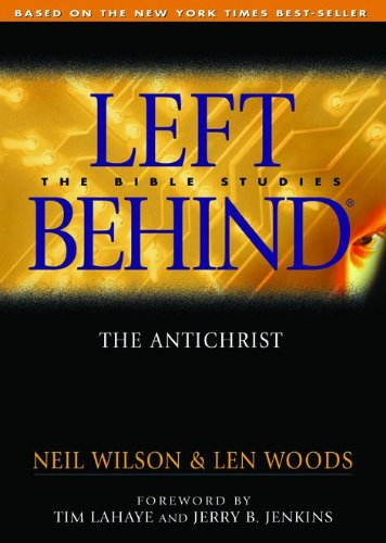 9780802464644: The Anti-Christ: Left Behind - The Bible Studies (Left Behind - Bible Studies)