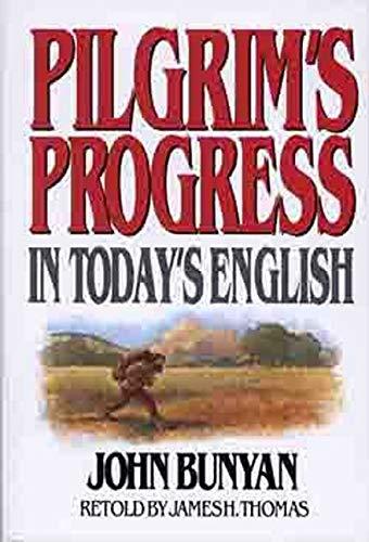 9780802465207: Pilgrim's Progress in Today's English