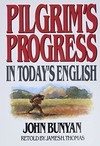 9780802465207: Pilgrims Progress: In Today's English
