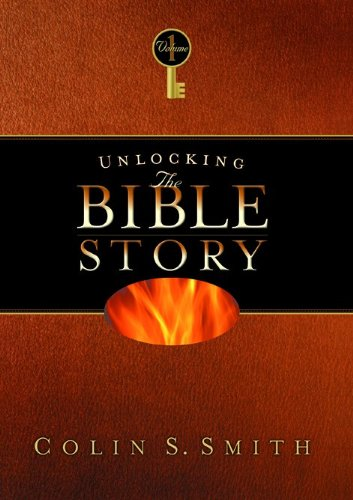 9780802465436: Unlocking the Bible Story: Old Testament Volume 1