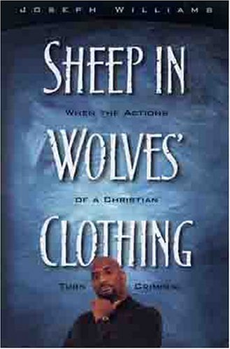Sheep in Wolves Clothing 9780802465948 A heroin addict. A career criminal. How did Joseph Williams walk through the valley of the shadow of death and emerge not only safe, but reconciled to and on fire for Jesus Christ? Now working for Prison Fellowship, readers will be amazed at the inspiring story of how Williams was a lost sheep who was doggedly pursued by a loving Savior he had invited into his heart as a teen. Excellent encouragement for those praying for lost sheep in their lives or those contemplating a return to the fold of the loving Shepherd.