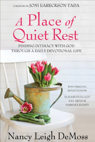 9780802466426: A Place of Quiet Rest: Finding Intimacy with God Through a Daily Devotional Life